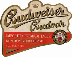 Budweiser Budvar Imported Premium Lager Brewed and bottled in Czechoslovakia  Alc. Vol. 5.0%