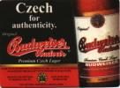 Czech for authenticity. Original Budweiser Budvar Premium Czech Lager   Over 700 years brewing tradition in the Czech city...