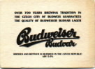 Over 700 years brewing tradition in the Czech city of Budweis...